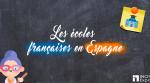 écoles françaises en Espagne