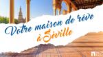 Maison de rêve Séville